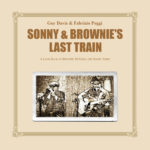 "On March 24, M.C. Records To Release ""Sonny & Brownie's Last Train""  By Guy Davis & Fabrizio Poggi"