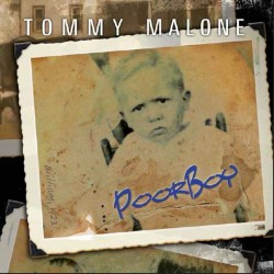 TommyMalone-PoorBoy